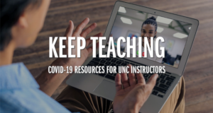 keep teaching: covid-19 resources for UNC instructors